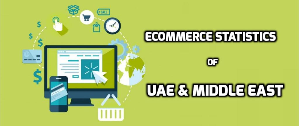 The Rising Ecommerce Trends in UAE & Middle East