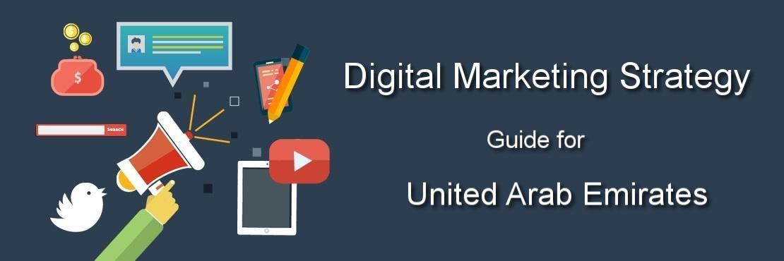 Ultimate Guide to Digital Marketing In Dubai, UAE