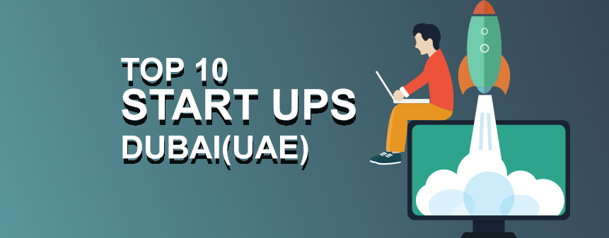 10 Top Startups in Dubai (UAE) For 2017