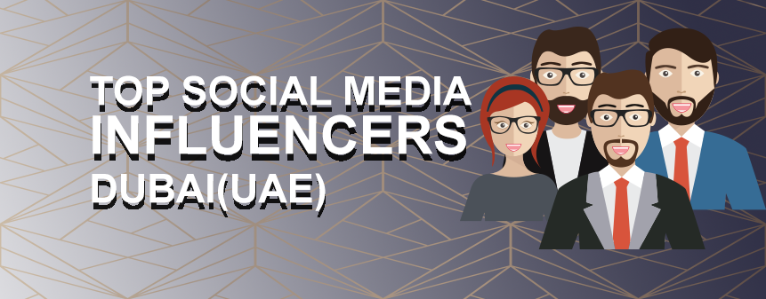 Top Social Media Influencers From Dubai (UAE)
