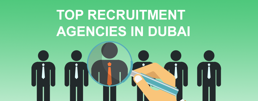 Top Recruitment Agencies in Dubai, UAE (2018)