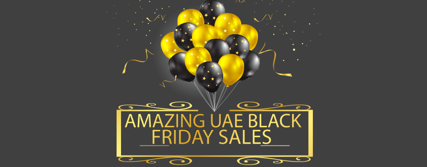 Great Black | White Friday 2017 Sales in Dubai, UAE